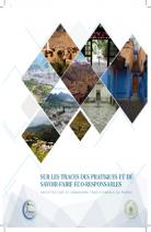 """Edition de l'ouvrage """"sur les traces des pratiques et de savoir faire éco-responsables : architecture et urbanisme traditionnels au Maroc"""""""